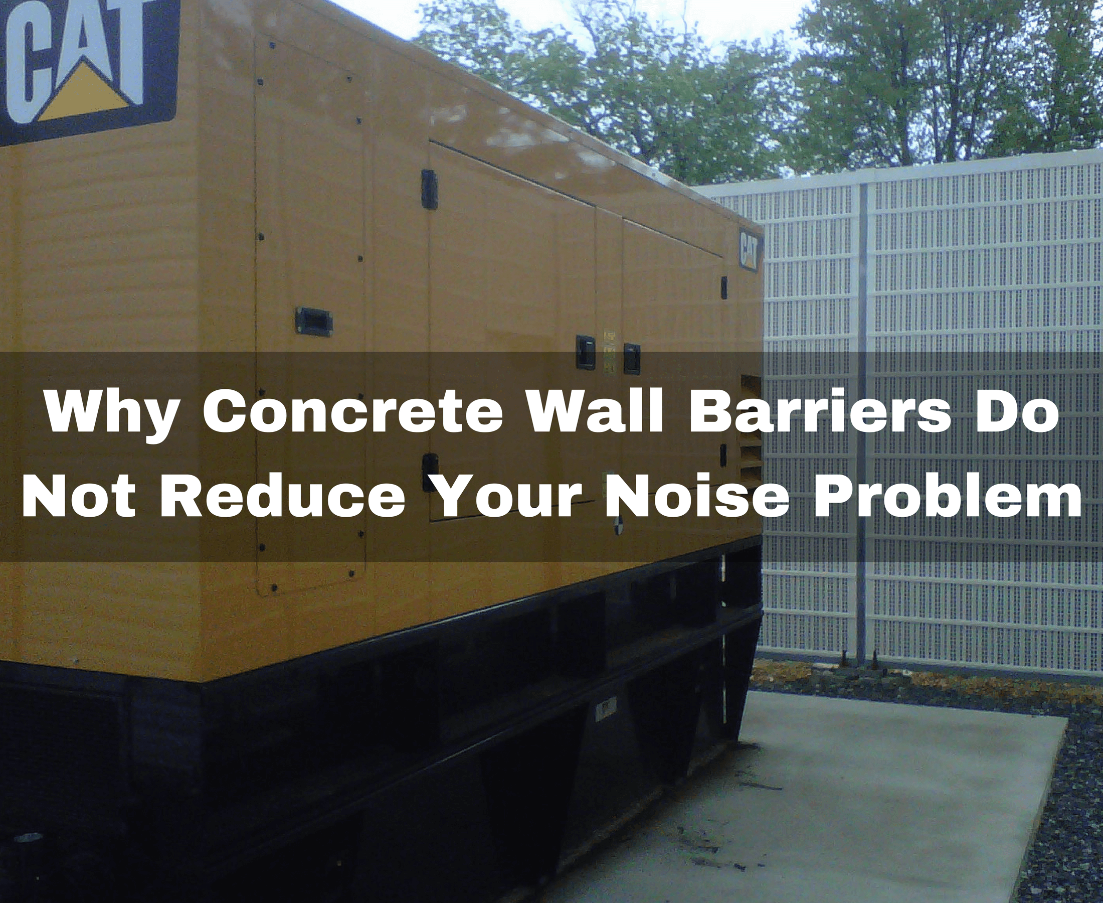 Why concrete sound barriers do not reduce your noise problem - Exterior noise barrier materials ...
