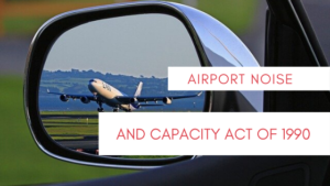 airport noise and capacity act of 1990